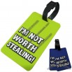 I'm Not Worth Stealing Luggage Tag