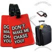 Luggage tag - Don't make me chase you!