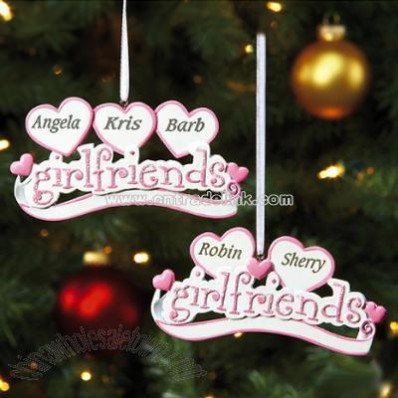 Girlfriends Personalized Ornaments